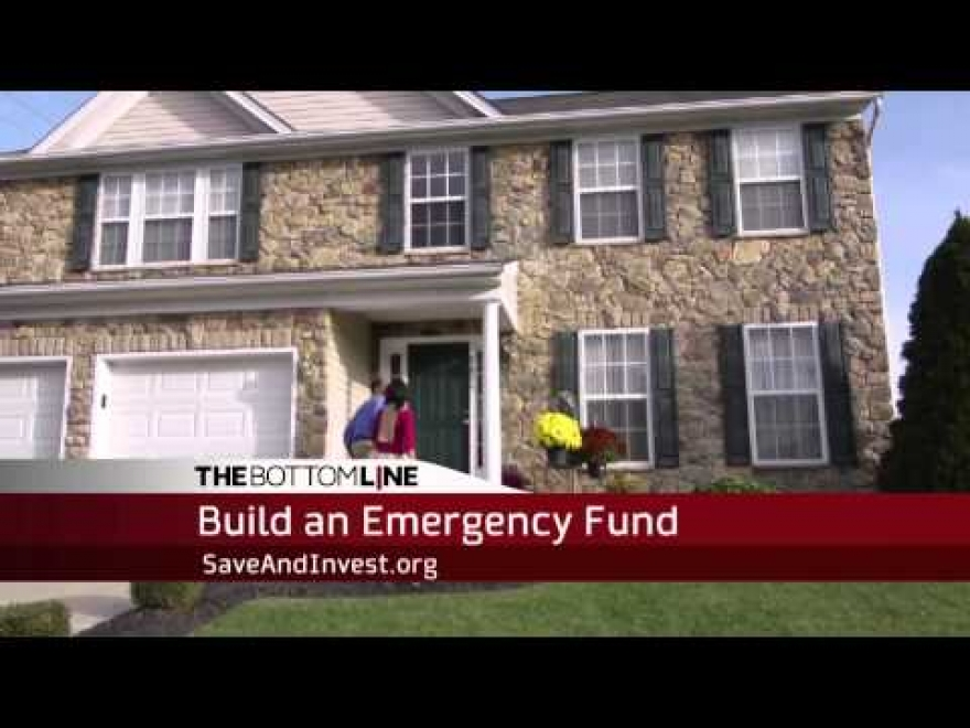 The Bottom Line: Build an Emergency Fund