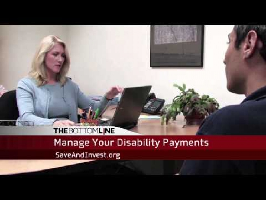 Bottom Line: Manage Your Disability Payments